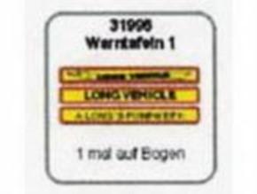 Warntafeln 1, Long Vehicle, A longs Fuhrwerk
